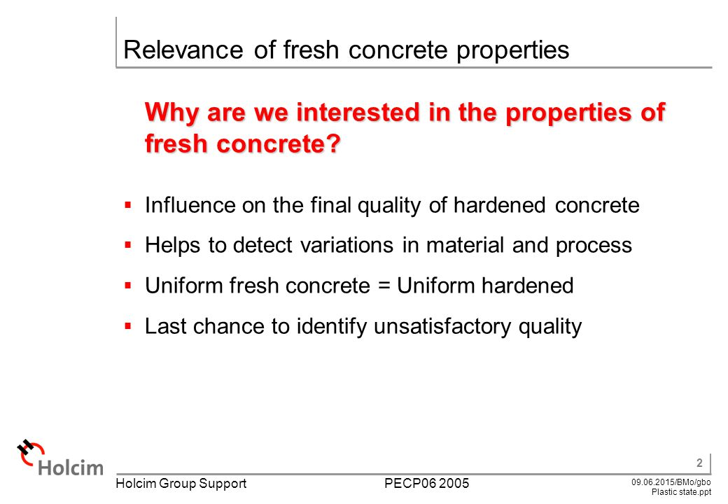 Properties Of Concrete : Learning objectives relevance of fresh concrete properties