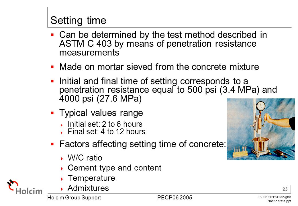 Cement Setting Time : Learning objectives relevance of fresh concrete properties