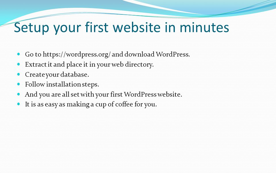 Setup your first website in minutes