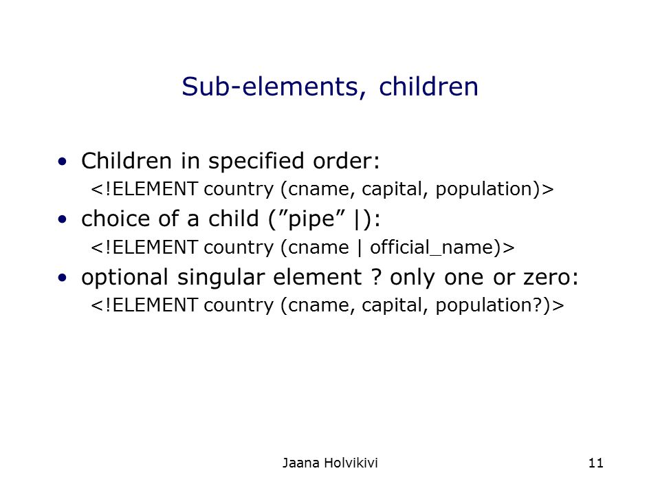 Sub-elements, children