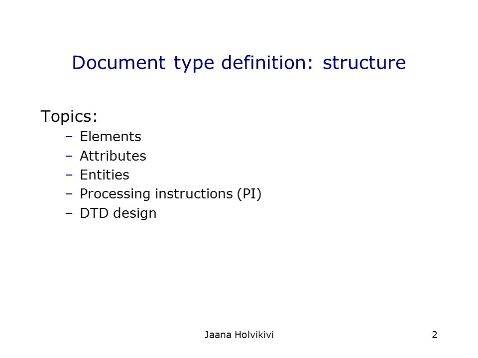Document type definition: structure