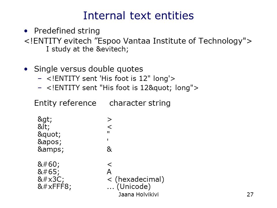Internal text entities