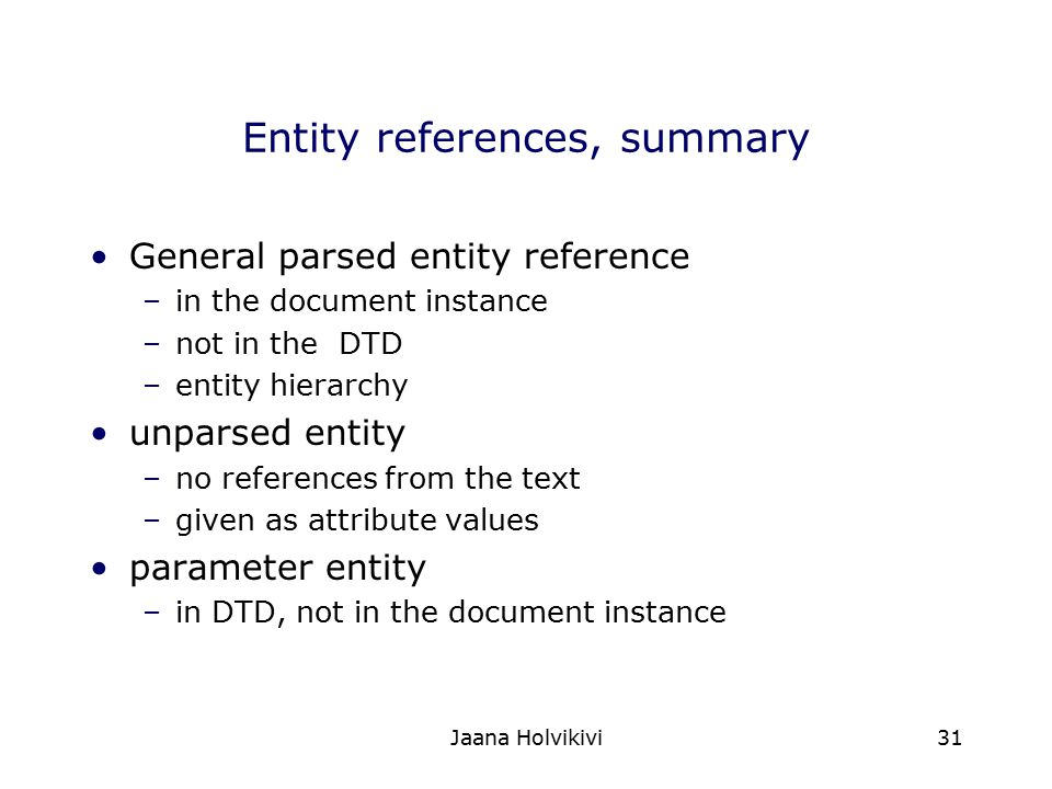 Entity references, summary