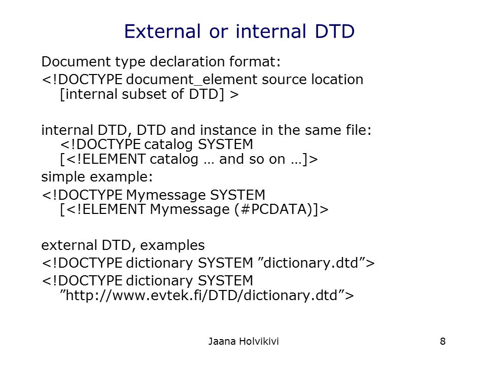 External or internal DTD