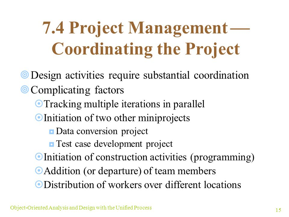 7.4 Project Management  Coordinating the Project