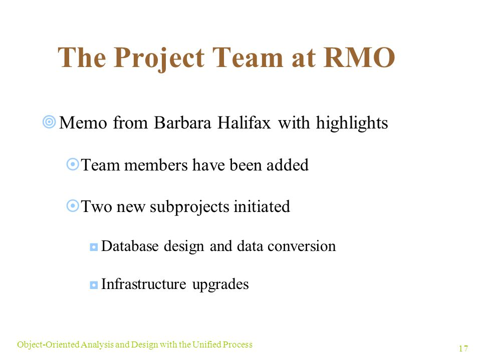 The Project Team at RMO Memo from Barbara Halifax with highlights