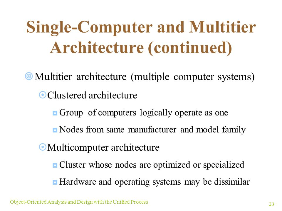 Single-Computer and Multitier Architecture (continued)