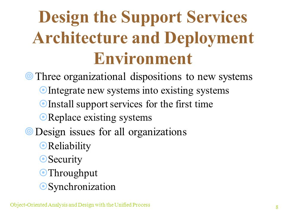 Design the Support Services Architecture and Deployment Environment