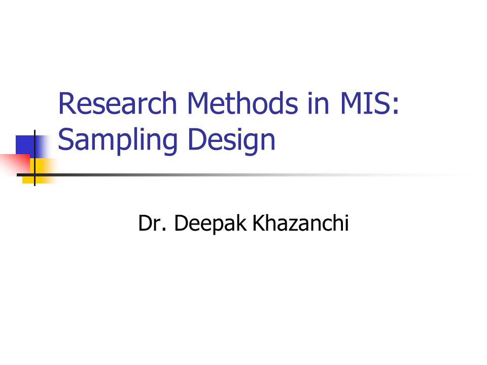 research methods and sampling design Without the appropriate design and use of research methods, we following section outlines the core quantitative research methods used in social research quantitative survey in the survey and sampling is the process of identifying who you will.