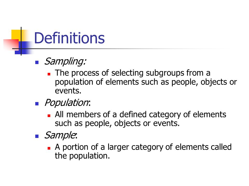 definition of sampling in research Sampling methods sampling and types of sampling methods commonly used in quantitative research are discussed in the following module learning objectives.