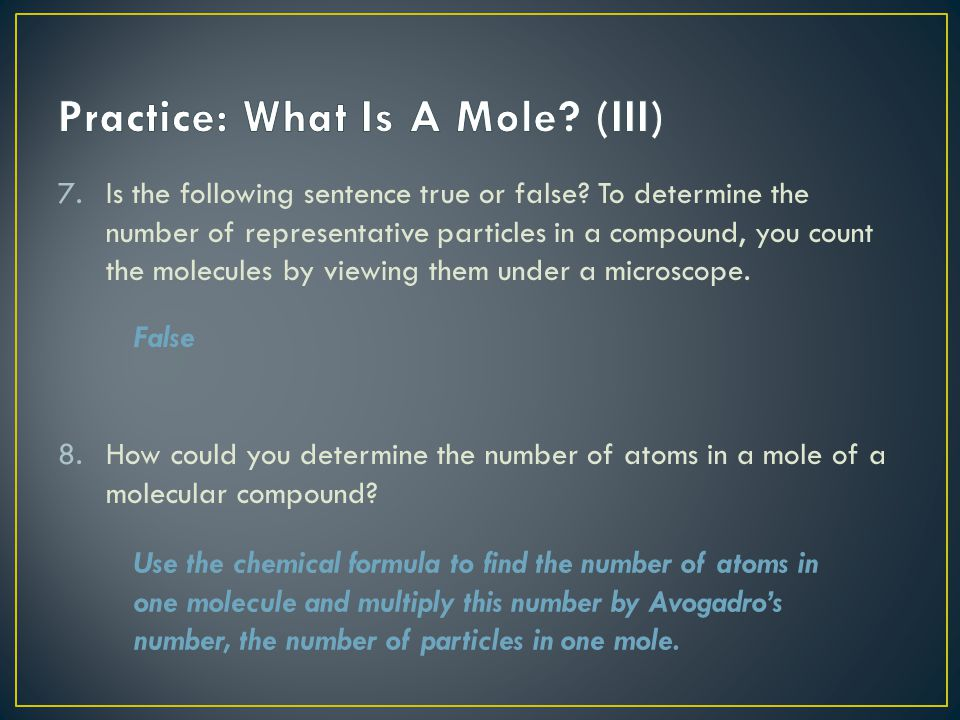 Practice: What Is A Mole (III)