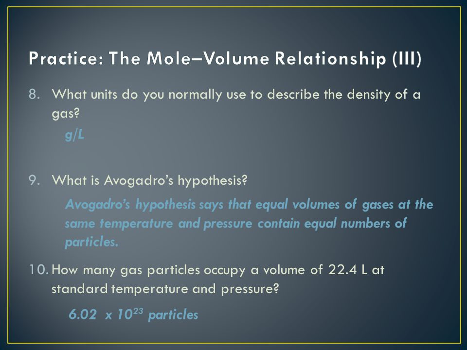 Practice: The Mole–Volume Relationship (III)