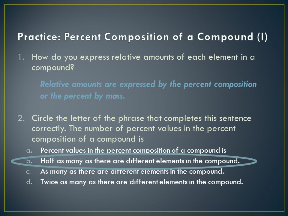 Practice: Percent Composition of a Compound (I)