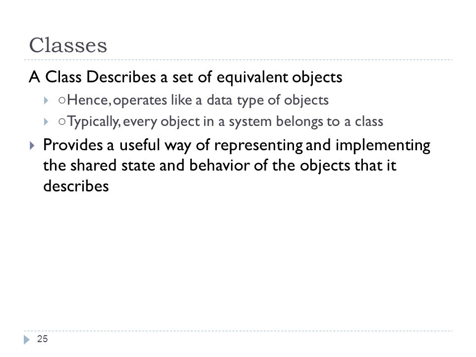 Classes A Class Describes a set of equivalent objects