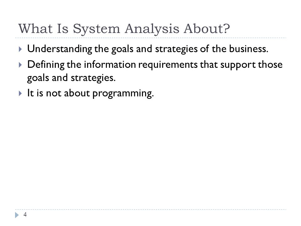 What Is System Analysis About