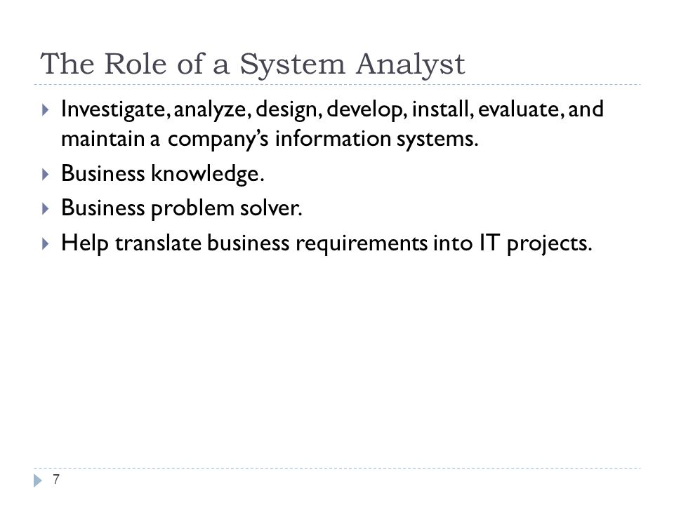 The Role of a System Analyst