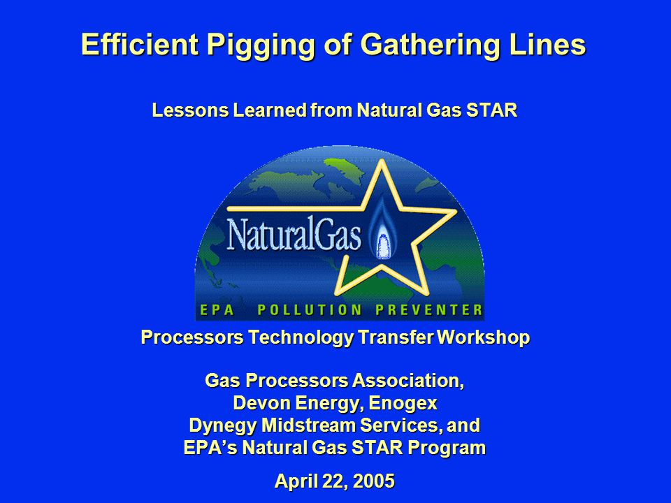 Efficient Pigging of Gathering Lines