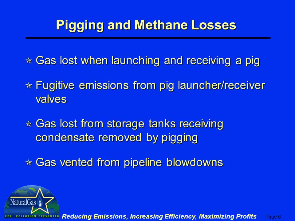 Pigging and Methane Losses