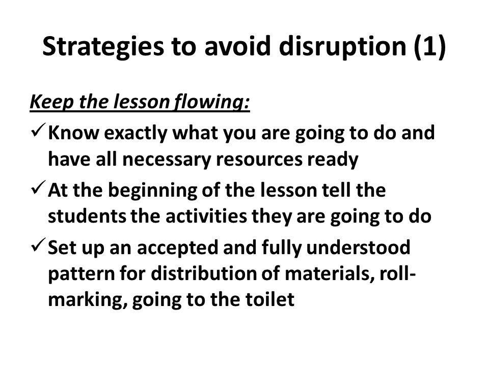 Strategies to avoid disruption (1)