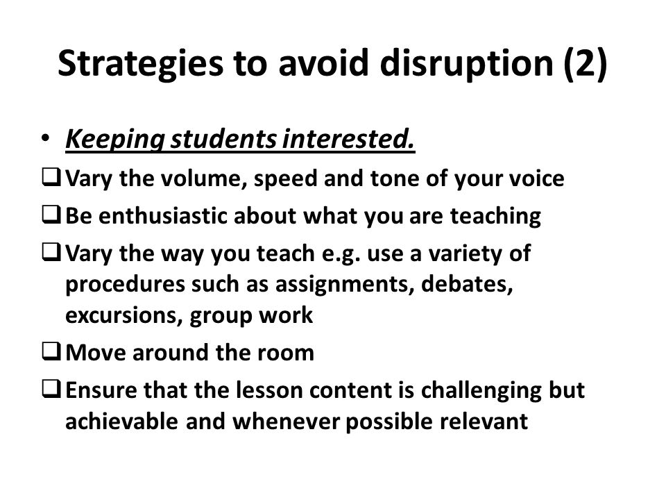 Strategies to avoid disruption (2)