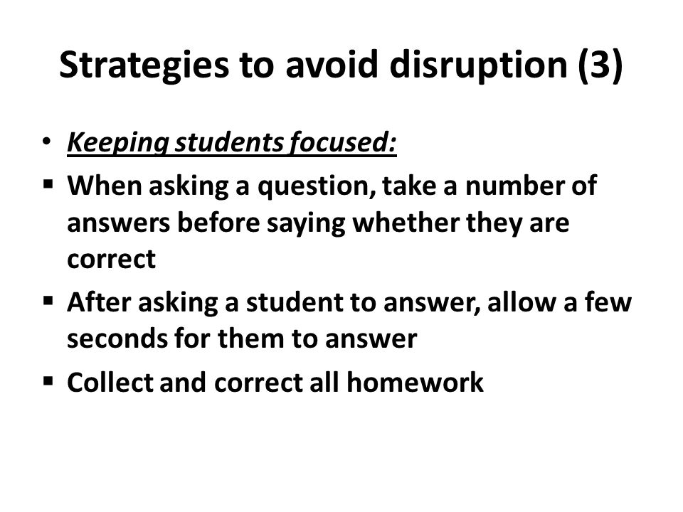 Strategies to avoid disruption (3)