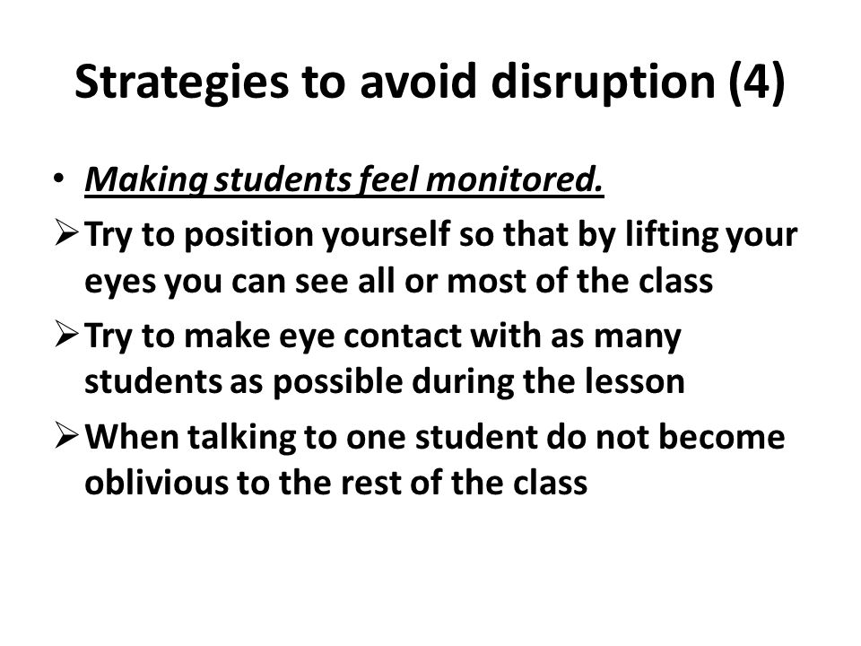 Strategies to avoid disruption (4)