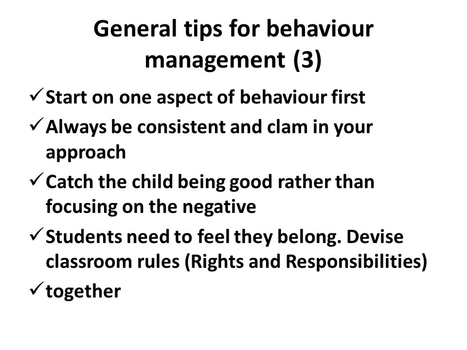 General tips for behaviour management (3)