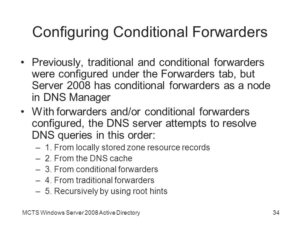 Configuring Conditional Forwarders
