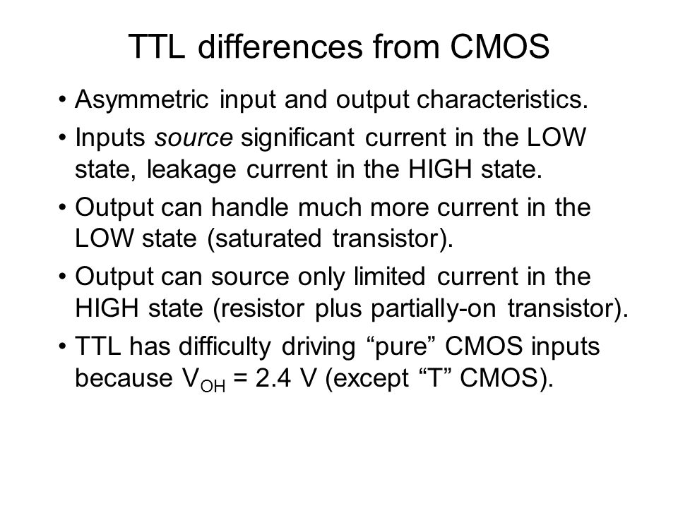 TTL differences from CMOS
