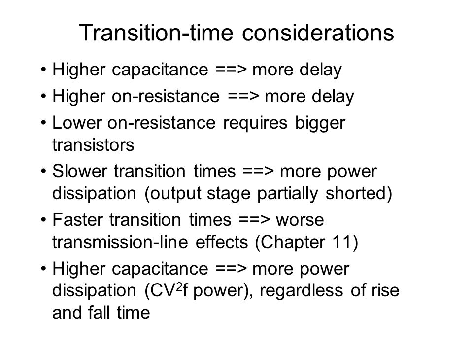 Transition-time considerations