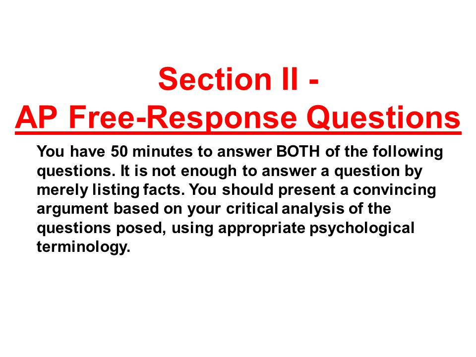 released ap psychology exam essays 1994 official released ap psychology exam  students think about free- response questions, they imagine writing a five paragraph essay.