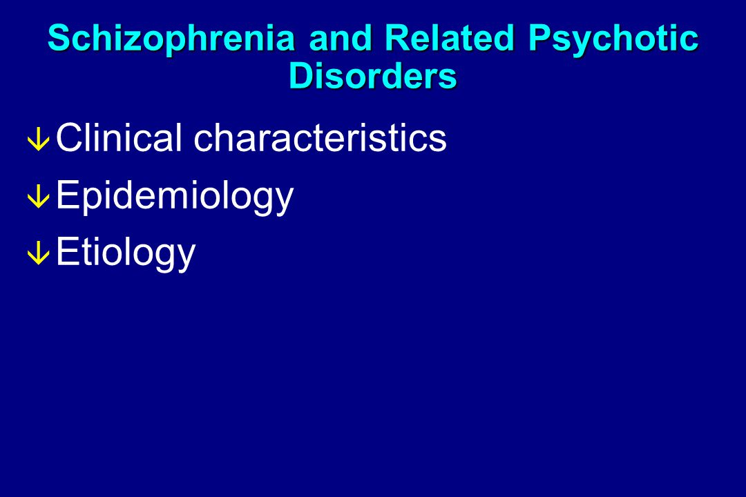 clinical characteristics of schizophrenia Outline clinical characteristics of schizophrenia (8 marks) ao1- the symptoms of schizophrenia are divided into positive and negative symptoms positive symptoms are those that appear to reflect an excess or distortion of normal functions.