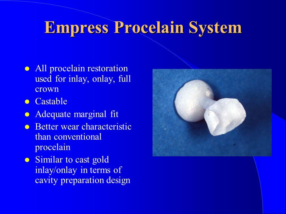 Empress Procelain System