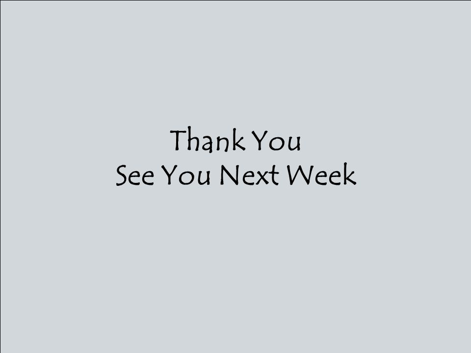 Thank You See You Next Week