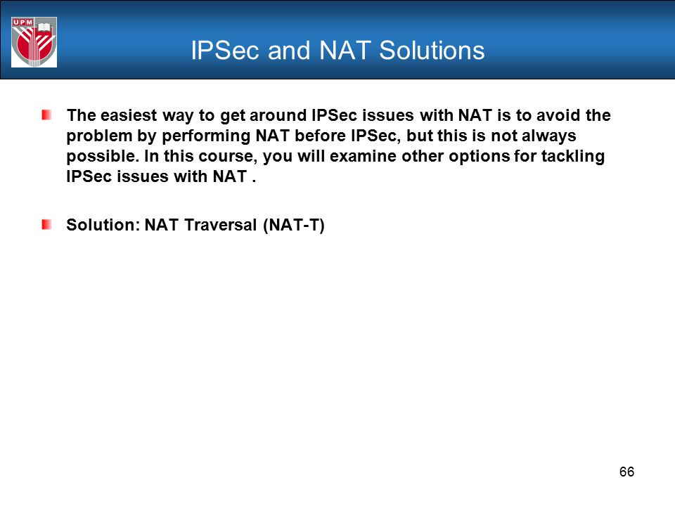 IPSec and NAT Solutions