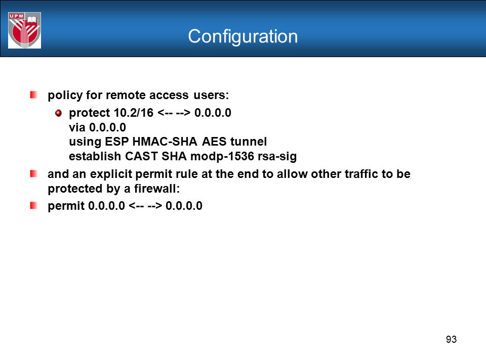 Configuration policy for remote access users: