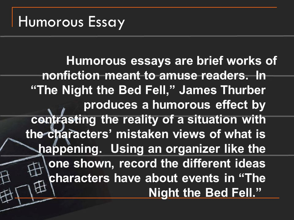 humor essay about a bedroom Essay 3 the value of humor by chris5paquette sharing options share on facebook, opens a new window share on twitter, opens a new window.
