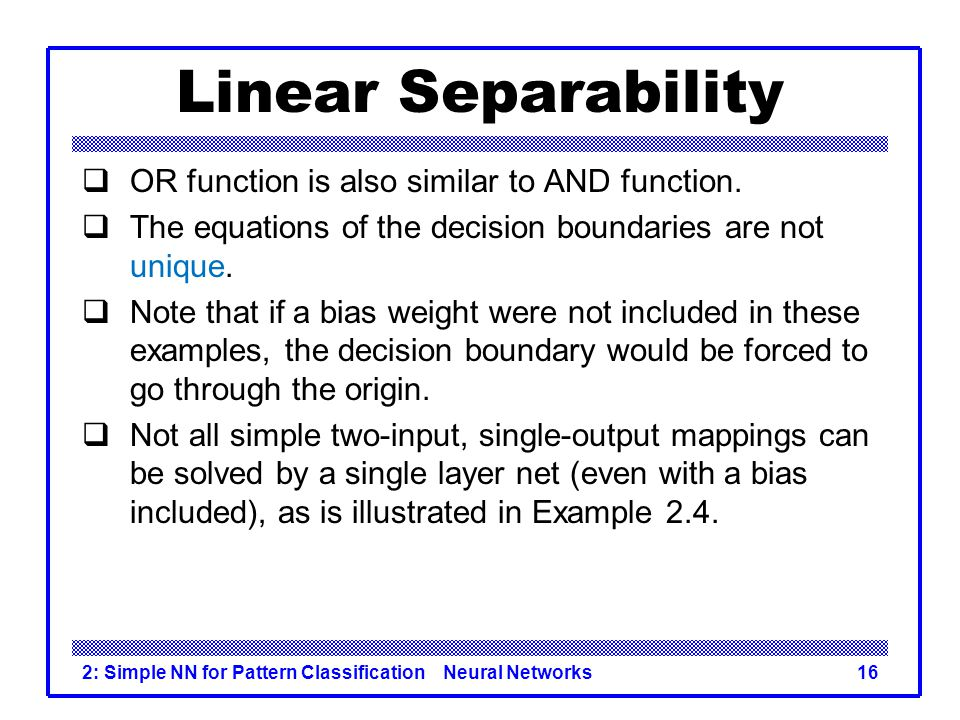 Linear Separability OR function is also similar to AND function.