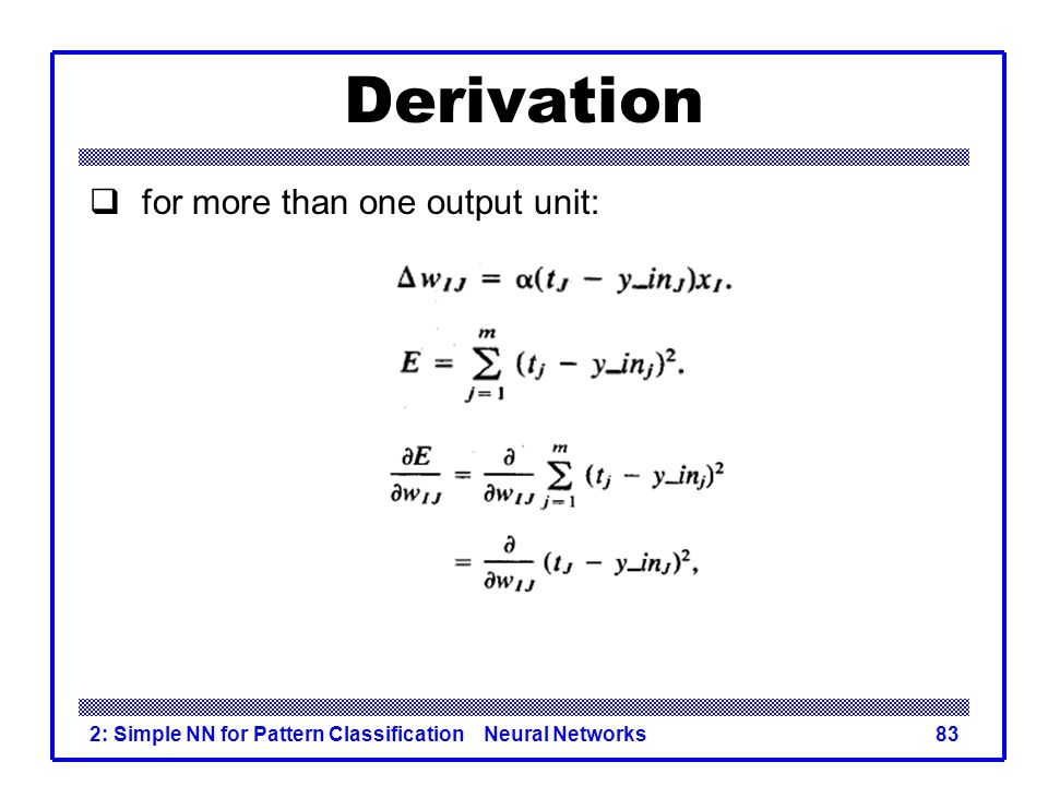 Derivation for more than one output unit: