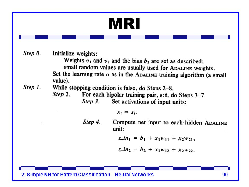 MRI 2: Simple NN for Pattern Classification