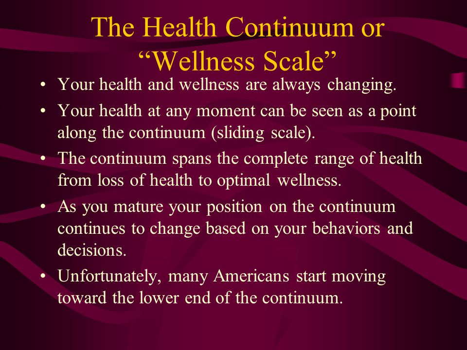 The Health Continuum or Wellness Scale