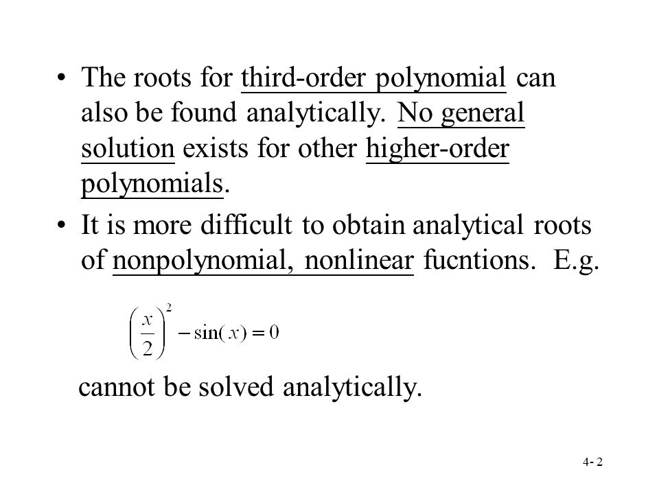 The roots for third-order polynomial can also be found analytically