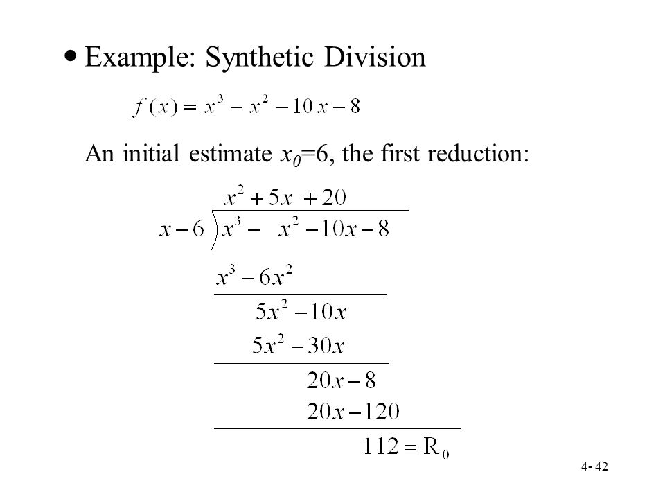 Example: Synthetic Division