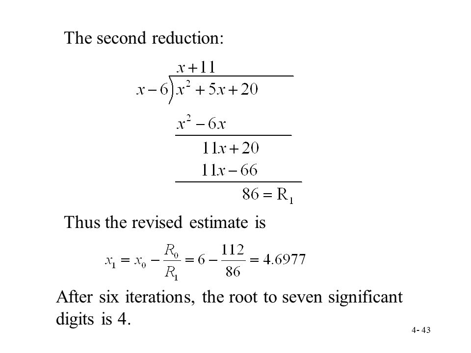 The second reduction: Thus the revised estimate is.