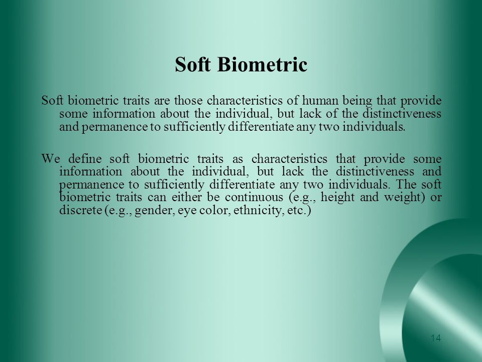 Soft Biometric