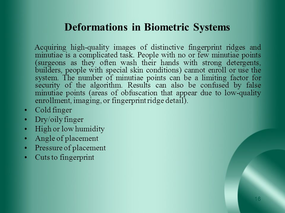 Deformations in Biometric Systems