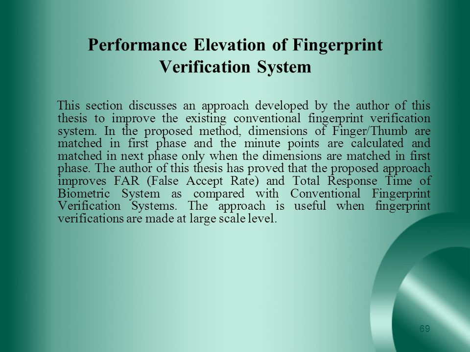 Performance Elevation of Fingerprint Verification System