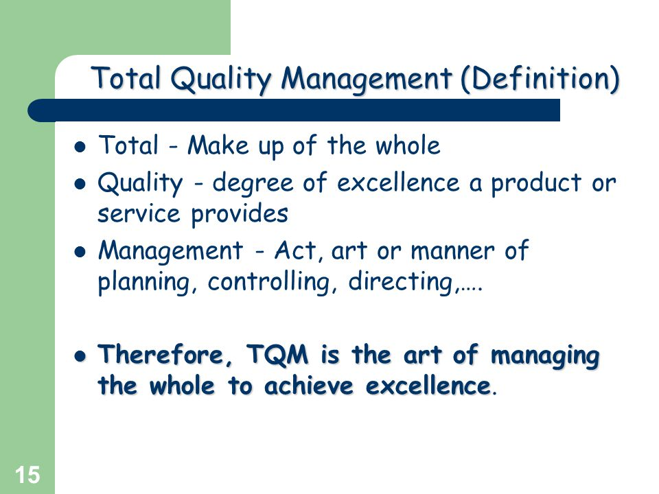 Total Quality Management (Definition)