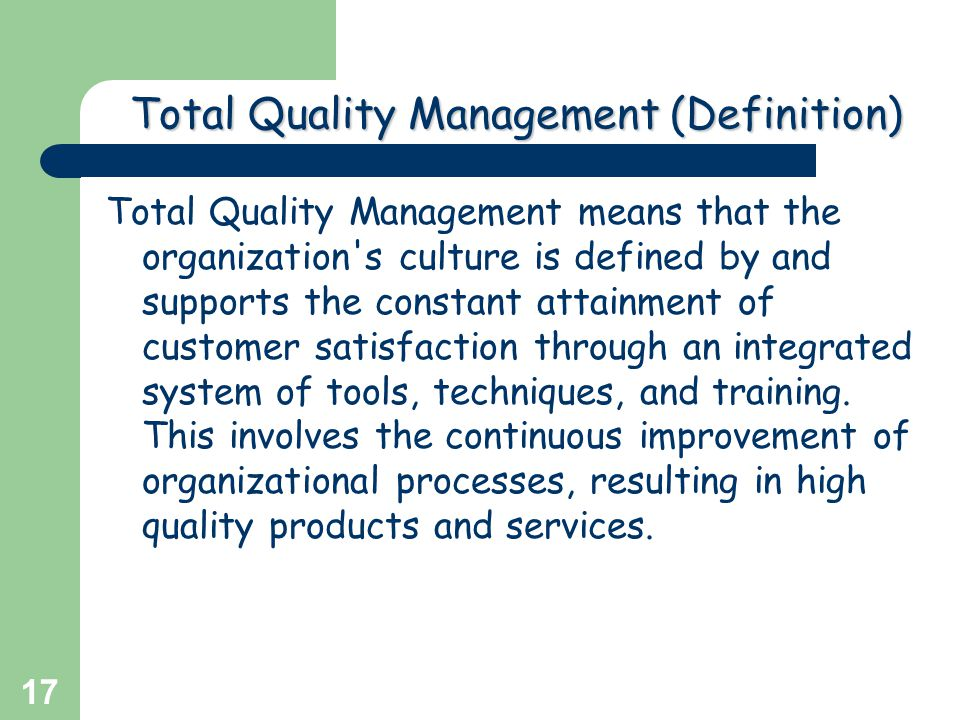 the utility and relevance of total quality management management essay Tqm is a recent development in the field of management which  tqm assumes  potentially greater importance as a tool improved e'ficiency in.