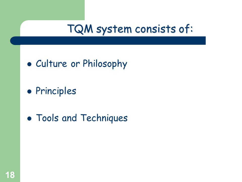 TQM system consists of:
